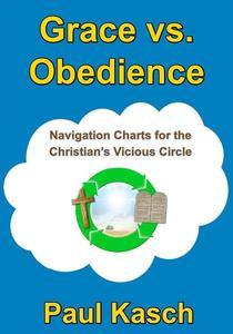 Grace vs. Obedience