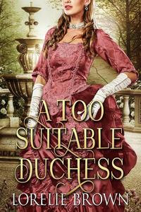 A Too Suitable Duchess