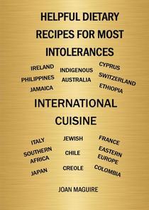 Helpful Dietary Recipes For Most Intolerances International Cuisine Cookbook