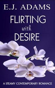 Flirting with Desire