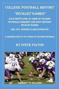 College Football History - Rivalry Games