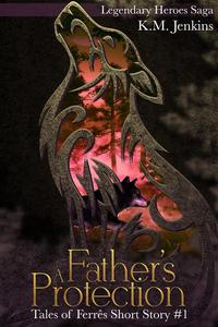 A Father's Protection