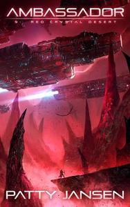 Ambassador 9: Red Crystal Desert