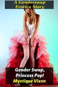 Gender Swap, Princess Pop