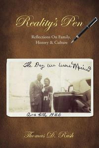 Reality's Pen: Reflections On Family, History & Culture