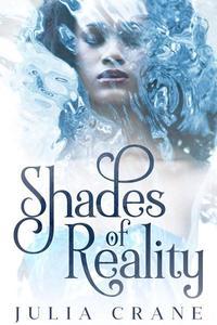 Shades of Reality
