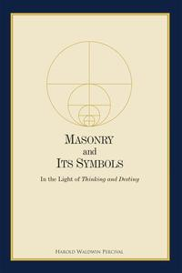 Masonry and Its Symbols
