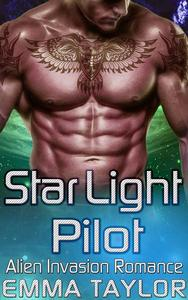 Star Light Pilot - Scifi Alien Invasion Romance