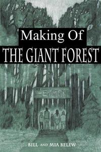 Making of The Giant Forest