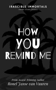 How You Remind Me