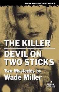 The Killer / Devil on Two Sticks