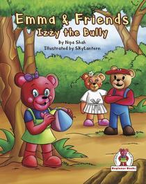 Emma & Friends - Izzy the Bully