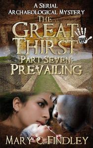 The Great Thirst Part Seven: Prevailing