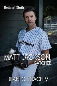 Matt Jackson, Catcher