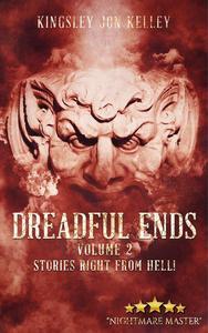 Dreadful Ends Volume 2