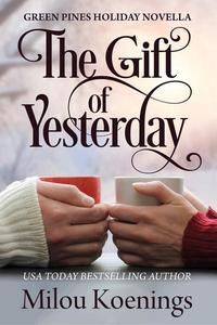 The Gift of Yesterday