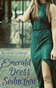 Emerald Dress Seduction