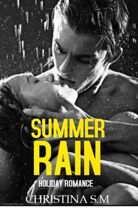Summer Rain: Holiday Romance