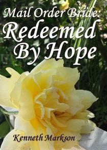 Mail Order Bride: Redeemed By Hope
