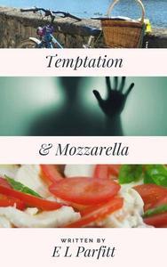 Temptation & Mozzarella