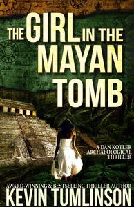 The Girl in the Mayan Tomb