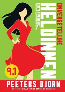 Onvergetelijke Heldinnen: Eerste Superbundel -
