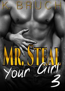 Mr. Steal Your Girl 3