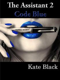 The Assistant 2 Code Blue
