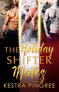The Holiday Shifter Mates: Complete Series