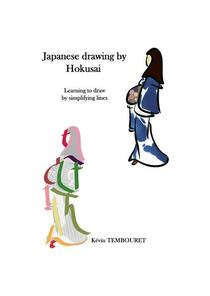Japanese drawing by Hokusai -Learning to draw by simplifying lines