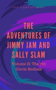 """Jimmy Jam and Sally Slam in """"The 7th Circle Bedlam"""""""