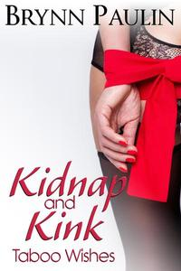 Kidnap and Kink