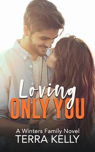 Loving Only You