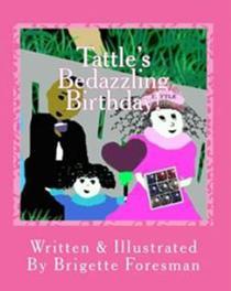 Tattle's Bedazzling Birthday!