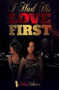 I Had His Love First: Sneak Peek Edition