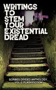 Writings to Stem Your Existential Dread