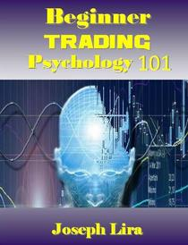 Beginner Trading Psychology 101