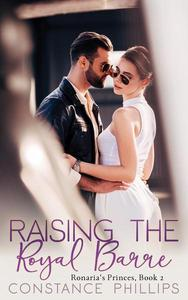 Raising the Royal Barre