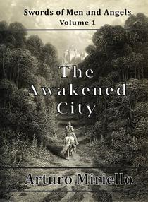 The Awakened City
