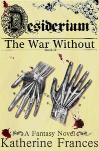 Desiderium: The War Without
