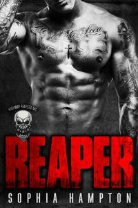 Reaper: A Bad Boy Motorcycle Club Romance