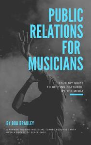 Public Relations For Musicians