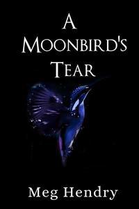 A Moonbird's Tear