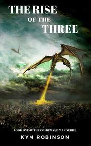 The Rise of the Three