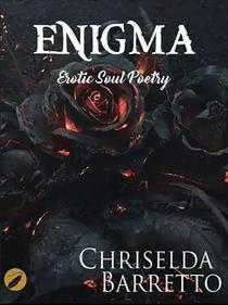 Enigma : Erotic Soul Poetry