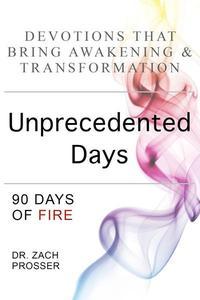 Unprecedented Days: 90 Days of Fire