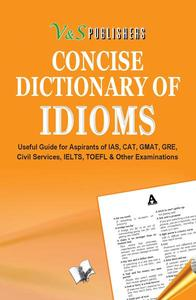 Concise Dictionary Of Idioms