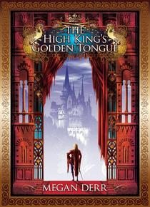 The High King's Golden Tongue
