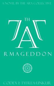 77th Armageddon: Codex I [ Tyfrea-Unkur ]