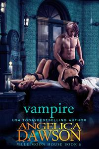 Blue Moon House: Vampire